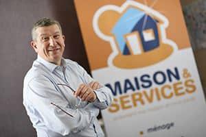 Patrice Deniau, Président fondateur de Maison & Services